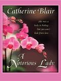 A Notorious Lady (Large Print) (Thorndike Romance)