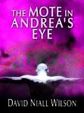 The Mote in Andrea's Eye (Large Print) (Thorndike Clean Reads)