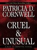Cruel & Unusual (Large Print) (Thorndike Famous Authors)