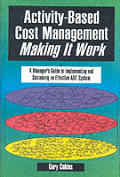 Activity Based Cost Management Making It