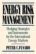 Energy Risk Management Hedging Strateg
