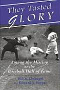 They Tasted Glory: Among the Missing at the Baseball Hall of Fame
