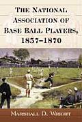 The National Association of Base Ball Players, 1857-1870 Cover