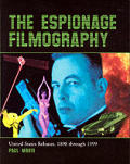 Espionage Filmography United States Releases 1898 Through 1999