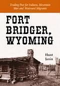 Fort Bridger Wyoming Trading Post For