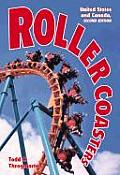 Roller Coasters: United States and Canada