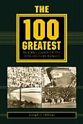 100 Greatest Baseball Games of the 20th Century Ranked