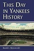 This Day in Yankees History