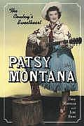 Patsy Montana: The Cowboy's Sweetheart