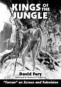Kings of the Jungle: An Illustrated Reference to tarzan on Screen and Television