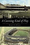 A Cunning Kind of Play: The Cubs-Giants Rivalry, 1876-1932