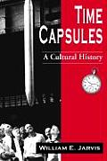 Time Capsules: A Cultural History