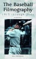 Baseball Filmography 1915 Through 2001
