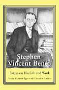 Stephen Vincent Benet: Essays on His Life and Work