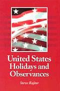 United States Holidays and Observances: By Date, Jurisdiction, and Subject, Fully Indexed