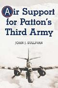Air Support for Patton's Third Army