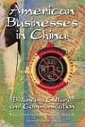 American Businesses in China: Balancing Culture and Communication