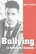 Bullying in American Schools: Causes, Preventions, Interventions