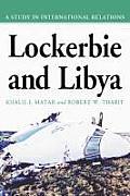 Lockerbie and Libya: A Study in International Relations