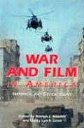 War & Film In America Historical & Critical Essays