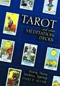 Tarot and Other Meditation Decks: History, Theory, Aesthetics, Typology