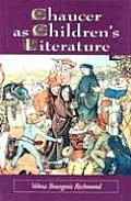 Chaucer as Children's Literature: Retellings from the Victorian and Edwardian Eras