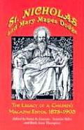 St. Nicholas and Mary Mapes Dodge: The Legacy of a Children's Magazine Editor, 1873-1905