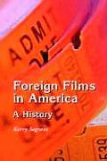 Foreign Films in America: A History