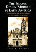 The Islamic Design Module in Latin America: Proportionality and the Techniques of Neo-Mudejar Architecture