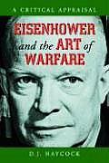 Eisenhower and the Art of Warfare: A Critical Appraisal