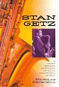 Stan Getz: An Annotated Bibliography and Filmography, with Song and Session Information for Albums