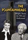The Fountainheads: Wright, Rand, the FBI and Hollywood