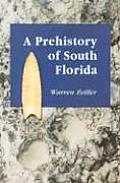 A Prehistory of South Florida