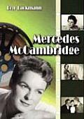 Mercedes McCambridge: A Biography and Career Record