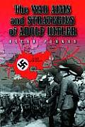 The War Aims and Strategies of Adolf Hitler