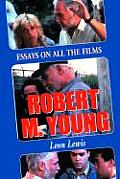 Robert M. Young: Essays on the Films