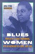 Blueswomen: Profiles of 37 Early Performers, with an Anthology of Lyrics, 1920-1945