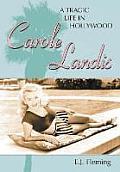 Carole Landis: A Tragic Life in Hollywood