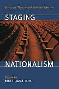 Staging Nationalism: Essays on Theatre and National Identity