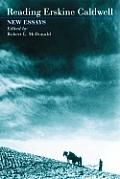 Reading Erskine Caldwell: New Essays
