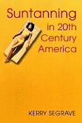 Suntanning in 20th Century America