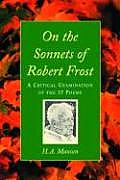 On the Sonnets of Robert Frost: A Critical Examination of the 37 Poems
