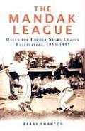 The Mandak League: Haven for Former Negro League Ballplayers, 1950-1957