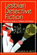 Lesbian Detective Fiction: Woman as Author, Subject and Reader