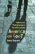 America on Foot: Walking and Pedestrianism in the 20th Century