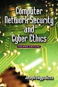 Computer Network Security and Cyber Ethics (2ND 08 Edition)
