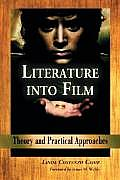 Literature Into Film Theory & Practical Approaches