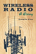 Wireless Radio: A History