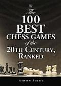 The 100 Best Chess Games of the 20th Century, Ranked