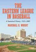 The Eastern League in Baseball: A Statistical History, 19232005. Two Volume Set